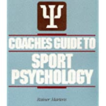 Coaches' Guide to Sport Psychology
