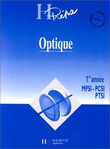 OPTIQUE. 1ère année MPSI-PCSI-PTSI