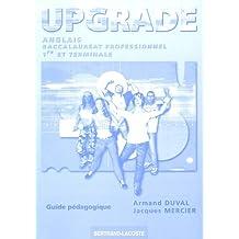 Anglais Bac pro 1e et Tle Upgrade : Guide pédagogique corrigé