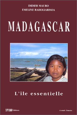 Madagascar, le essentielle