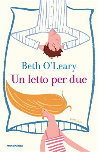 Un letto per due di [O'Leary, Beth]