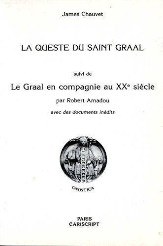 La Queste du Saint Graal par James Chauvet