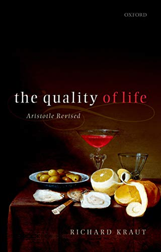 The Quality of Life: Aristotle Revised (English Edition)
