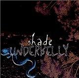 Shade:Underbelly