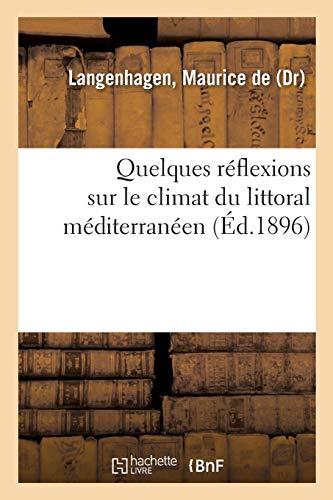 Quelques réflexions sur le climat du littoral méditerranéen par Maurice de Langenhagen