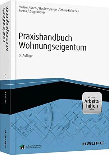 Praxishandbuch Wohnungseigentum - inkl. Arbeitshilfen online (Haufe Fachbuch)