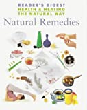 Natural Remedies (Health & Healing the Natural Way S.)