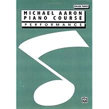 Michael Aaron Piano Course Performance Grade 3