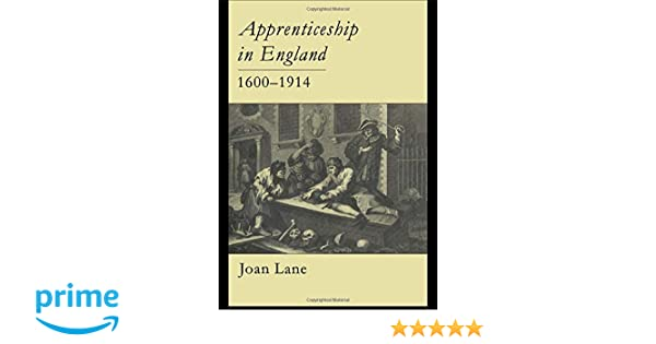 apprenticeship in engl and 1600 1914 lane joan