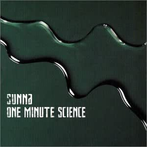 One Minute Science [Import] [Audio CD] Sunna
