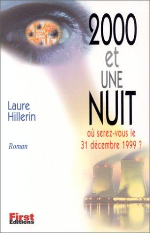2000 et Une nuit par Laure Hillerin