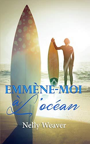 Emmène-moi à l'océan par [Weaver, Nelly]