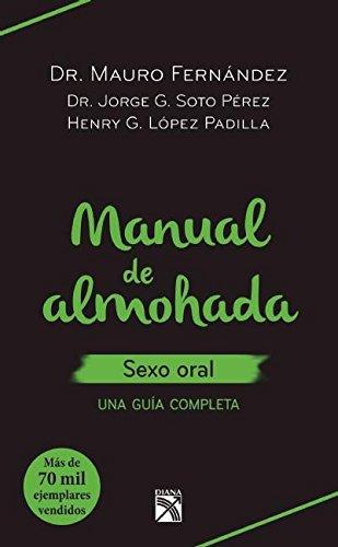 Manual de Almohada. Sexo Oral