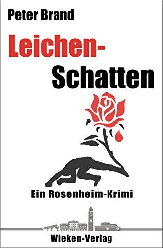 Buchseite und Rezensionen zu 'Leichenschatten: Ein Rosenheim-Krimi' von Peter Brand
