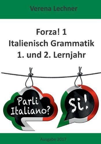Preisvergleich Produktbild Forza! 1 Italienisch Grammatik: 1. und 2. Lernjahr