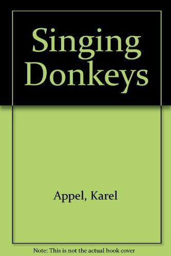 Singing Donkeys por Appel  Karel
