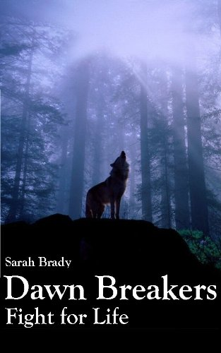 Dawn Breakers (English Edition) (Dawn Breakers)