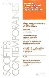 Sociétés contemporaines, N° 92, 2014 : Hiérarchies et conflictualité dans l'accueil des petits enfants