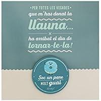 "Mr. Wonderful WOA08922CA - Postal + xapa ""Soc un pare molt guai"" (catalana)"