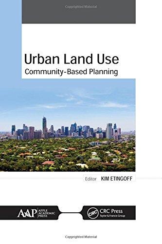 Urban Land Use: Community-Based Planning