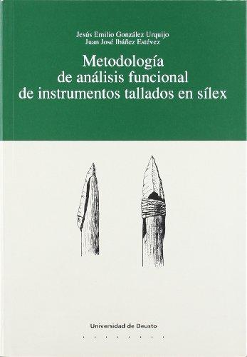 Metodología de análisis funcional de instrumentos tallados en sílex (Arqueología) por Jesús E. González