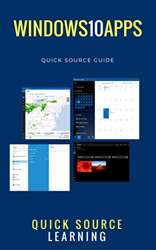 Windows 10 Apps Quick Source Guide (English Edition)