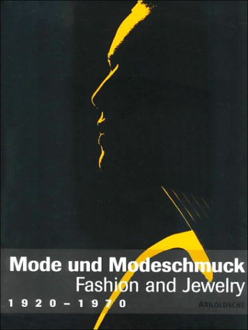 Mode und Modeschmuck 1920 - 1970 / Fashion and Jewelry (1970 Modeschmuck)