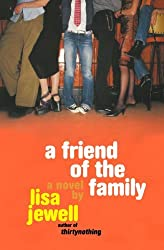 A Friend of the Family by Lisa Jewell (2004-04-27)