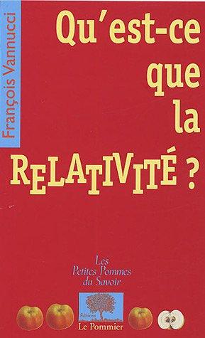 Qu'est-ce que la relativité ?