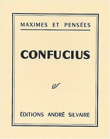 Maximes et pensées par Confucius