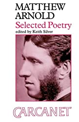 Matthew Arnold: Selected Poems (Fyfield Books)