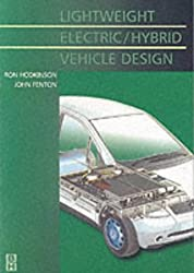 Lightweight Electric/Hybrid Vehicle Design (Automotive Engineering Series)
