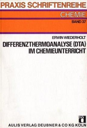 Differenzthermoanalyse (DTA) im Chemieunterricht