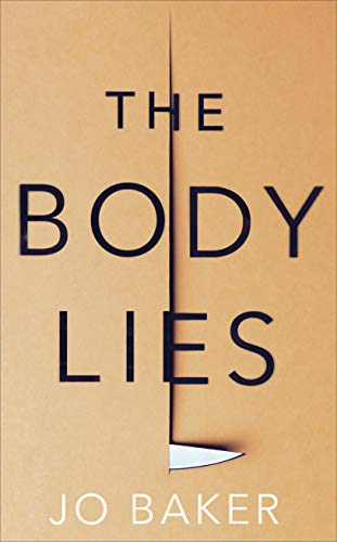 The Body Lies by [Baker, Jo]