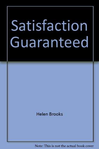 Satisfaction Guaranteed (Harlequin Presents #161)