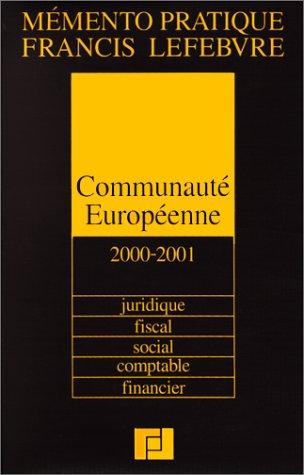 Mémento Communauté européenne par Francis Lefebvre