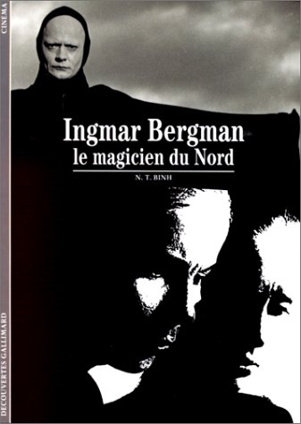 Ingmar Bergman : Le magicien du nord