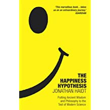 The Happiness Hypothesis: Putting Ancient Wisdom to the Test of Modern Science
