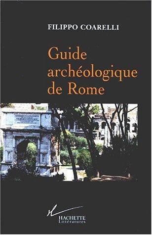 Guide archéologique de Rome par Filippo Coarelli
