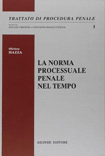 La norma processuale penale nel tempo: 1