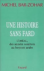 Une histoire sans fard : L'Oréal, des années sombres au boycott arabe