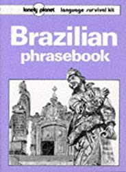 Brazilian Phrasebook (Lonely Planet Language Survival Kits)