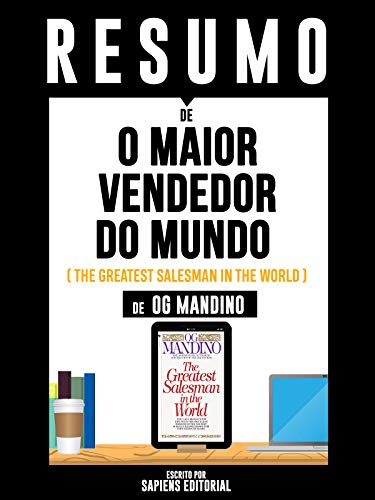 "Resumo De ""O Maior Vendedor do Mundo (The Greatest Salesman In the World) - De Og Mandino"" (Portuguese Edition)"