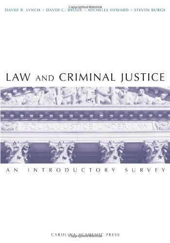 Law and Criminal Justice: An Introductory Survey by David Lynch (2008-06-20)