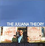 Songtexte von The Juliana Theory - Understand This Is a Dream
