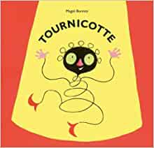 Amazon.fr - Tournicotte (French Edition) by Magali Bonniol ...