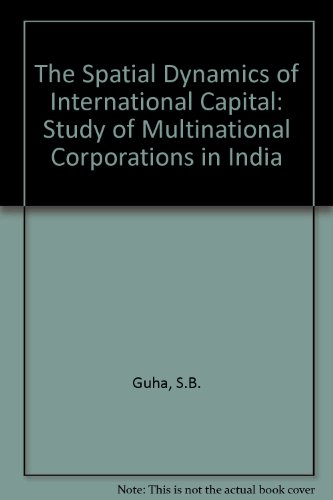 the-spatial-dynamics-of-international-capital-study-of-multinational-corporations-in-india