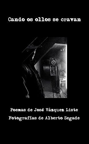 Descargar Libro Cando os ollos se cravan: Poemas ilustrados (Galician Edition) de José Vázquez Liste