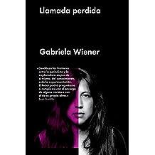 Llamada perdida (Ensayo General) (Spanish Edition)