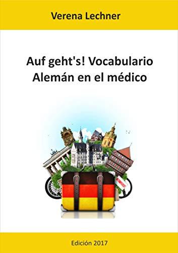 Auf geht's! Vocabulario: Alemán en el médico por Verena Lechner